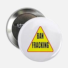 "Ban Fracking 2.25"" Button"