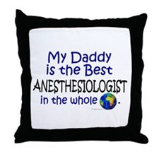 Best Anesthesiologist In The World (Daddy) Throw P