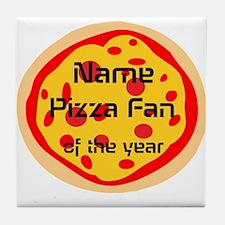 Funny Pizza Fan Tile Coaster