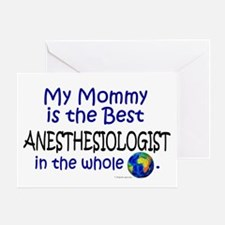 Best Anesthesiologist In The World (Mommy) Greetin