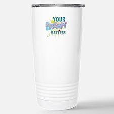 Your Dream Matters Travel Mug