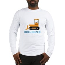 Bull Dozer Long Sleeve T-Shirt