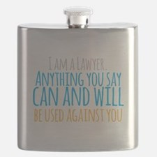 I am a LAWYER anything you say can and will Flask