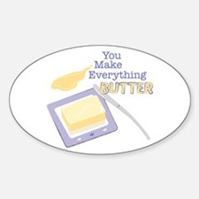Everything Butter Decal