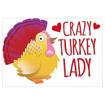 Crazy TURKEY Lady Poster