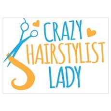 Crazy Hairstylist lady Poster