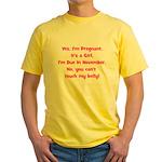Pregnant Girl due November Be Yellow T-Shirt