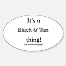 Black & Tan Thing Oval Decal