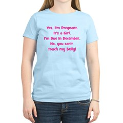 Pregnant Girl due December Be T-Shirt
