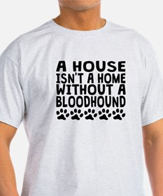 Without A Bloodhound T-Shirt