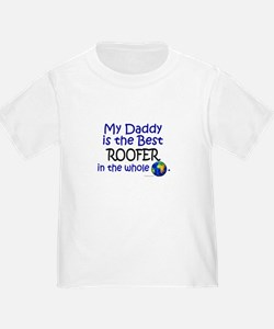 Best Roofer In The World (Daddy) T