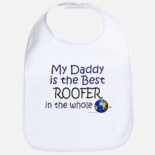 Best Roofer In The World (Daddy) Bib