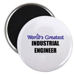 Worlds Greatest INDUSTRIAL ENGINEER Magnet