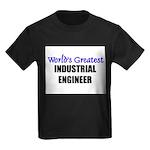 Worlds Greatest INDUSTRIAL ENGINEER Kids Dark T-Sh