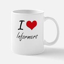 I Love Informers Mugs
