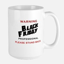 WARNING - BLACK FRIDAY PROFESSIONAL - P Mug