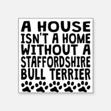 Without A Staffordshire Bull Terrier Sticker