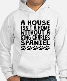 Without A King Charles Spaniel Hoodie