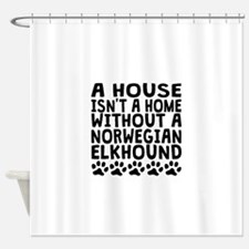 Without A Norwegian Elkhound Shower Curtain