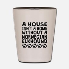 Without A Norwegian Elkhound Shot Glass