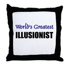 Worlds Greatest ILLUSIONIST Throw Pillow