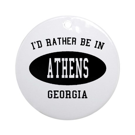 I'd Rather Be in Athens, Geor Ornament (Round)