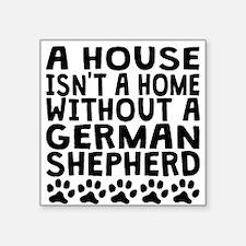 Without A German Shepherd Sticker