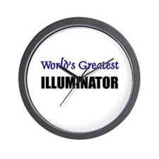 Worlds Greatest ILLUMINATOR Wall Clock