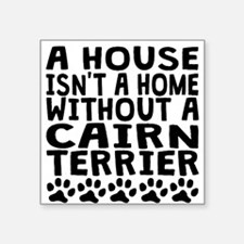 Without A Cairn Terrier Sticker