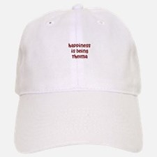 happiness is being Thelma Baseball Baseball Cap
