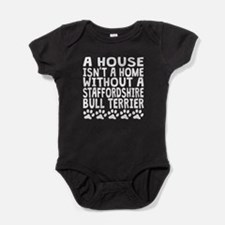 Without A Staffordshire Bull Terrier Baby Bodysuit