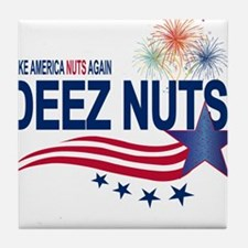 Make America Nuts Again Tile Coaster