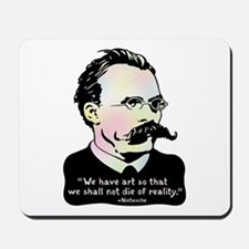 Nietzsche - Art v. Reality Mousepad