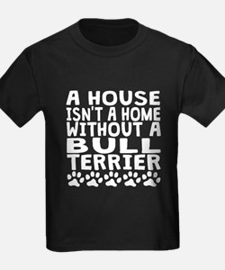 Without A Bull Terrier T-Shirt