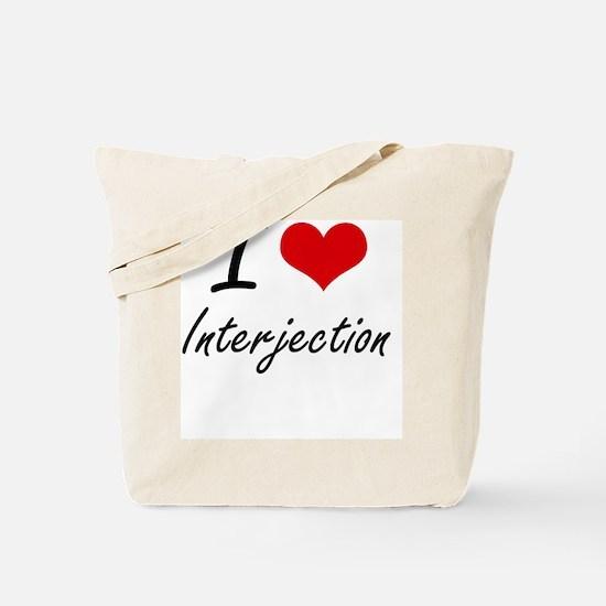 I Love Interjection Tote Bag