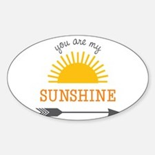 You Are My Sunshine Decal