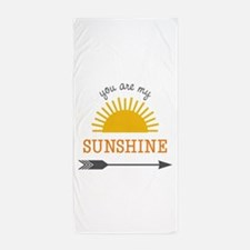 You Are My Sunshine Beach Towel