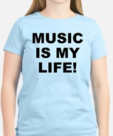 Music Is My Life! Women's Light T-Shirt