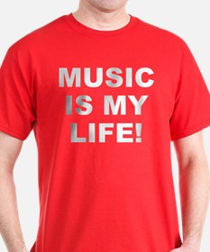 Music Is My Life! Men's T-Shirt