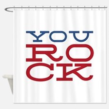 You Rock Shower Curtain