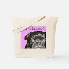 Whatcha Eatin Black Pug Tote Bag