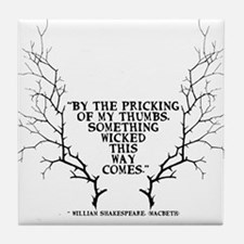 SOmething wicked this way comes Tile Coaster