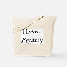 i love a mystery Tote Bag