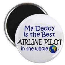 Best Airline Pilot In The World (Daddy) Magnet