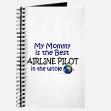 Best Airline Pilot In The World (Mommy) Journal