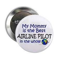 Best Airline Pilot In The World (Mommy) Button
