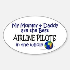 Best Airline Pilots In The World Oval Decal