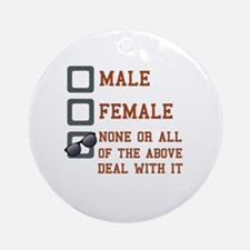 Funny Gender Neutral Round Ornament