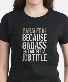 Badass Paralegal T-Shirt