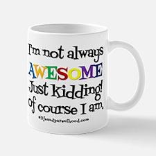 ALWAYS AWESOME (light) Mugs